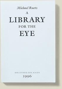 Coveransicht A Library for the Eye 1995/96 von Michael Ruetz