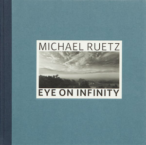 Buchcover Eye on infinity von Michael Ruetz, 2008