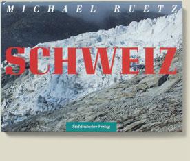 Buchcover Schweiz von Michael Ruetz
